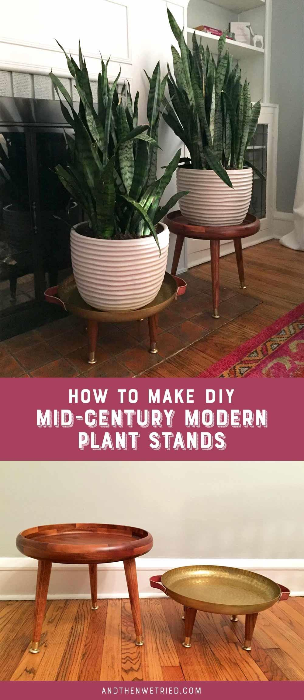 Diy Mid Century Plant Stands Then Tried