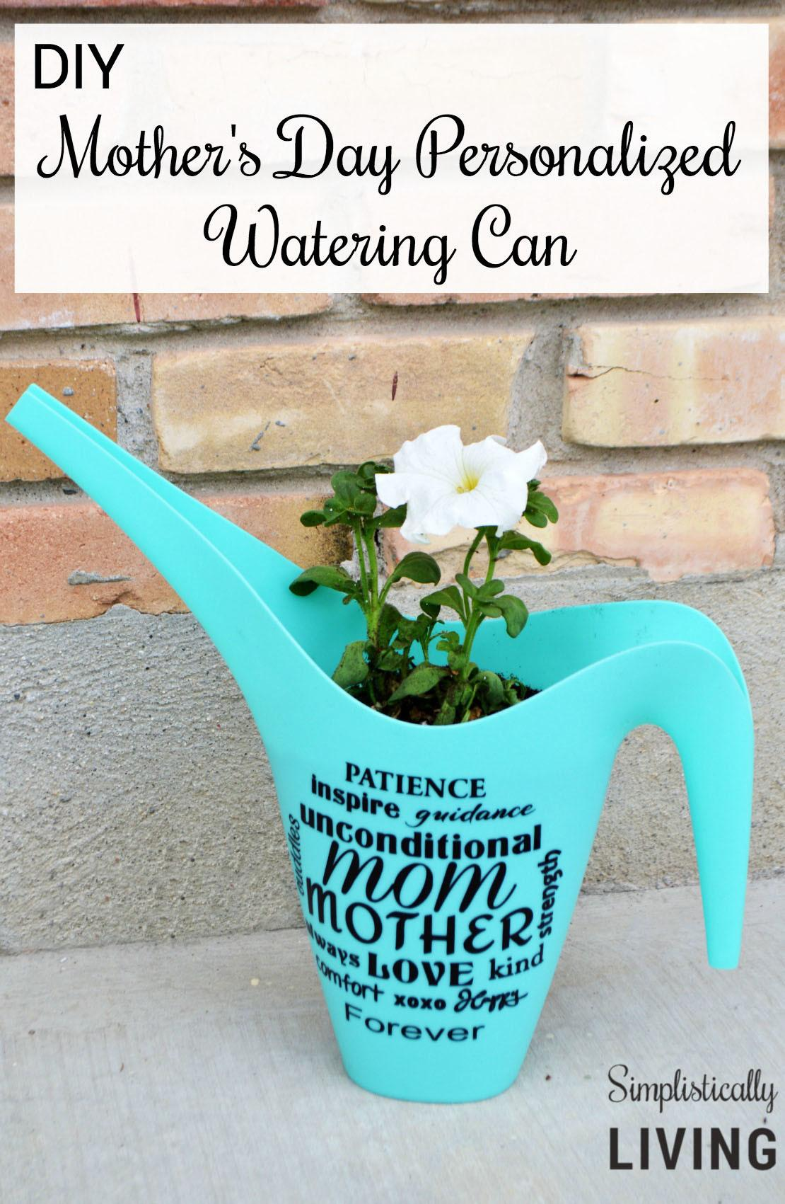 Diy Mother Day Personalized Watering Can Simplistically