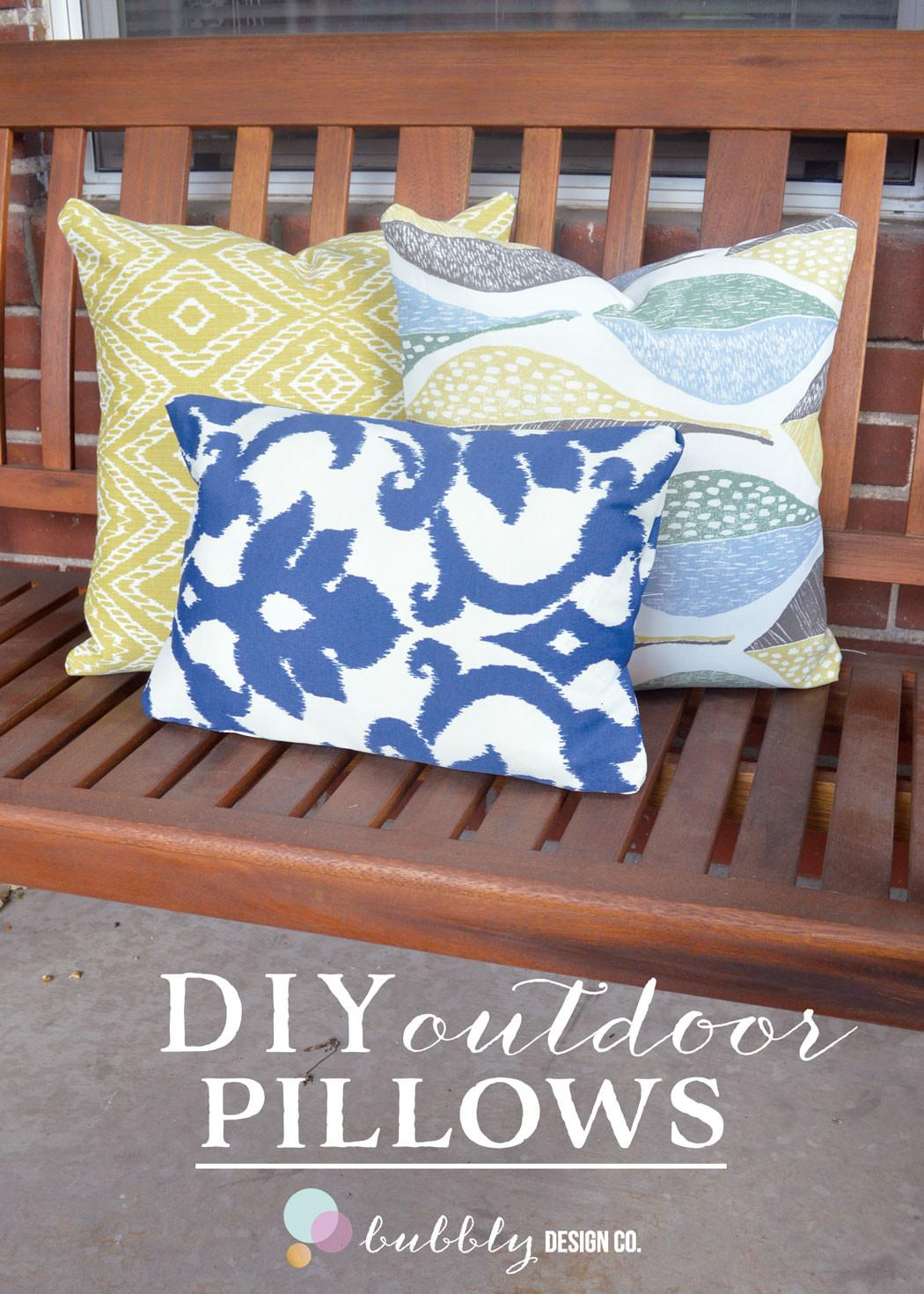 Diy Outdoor Pillows Sewing Required Bubbly Design