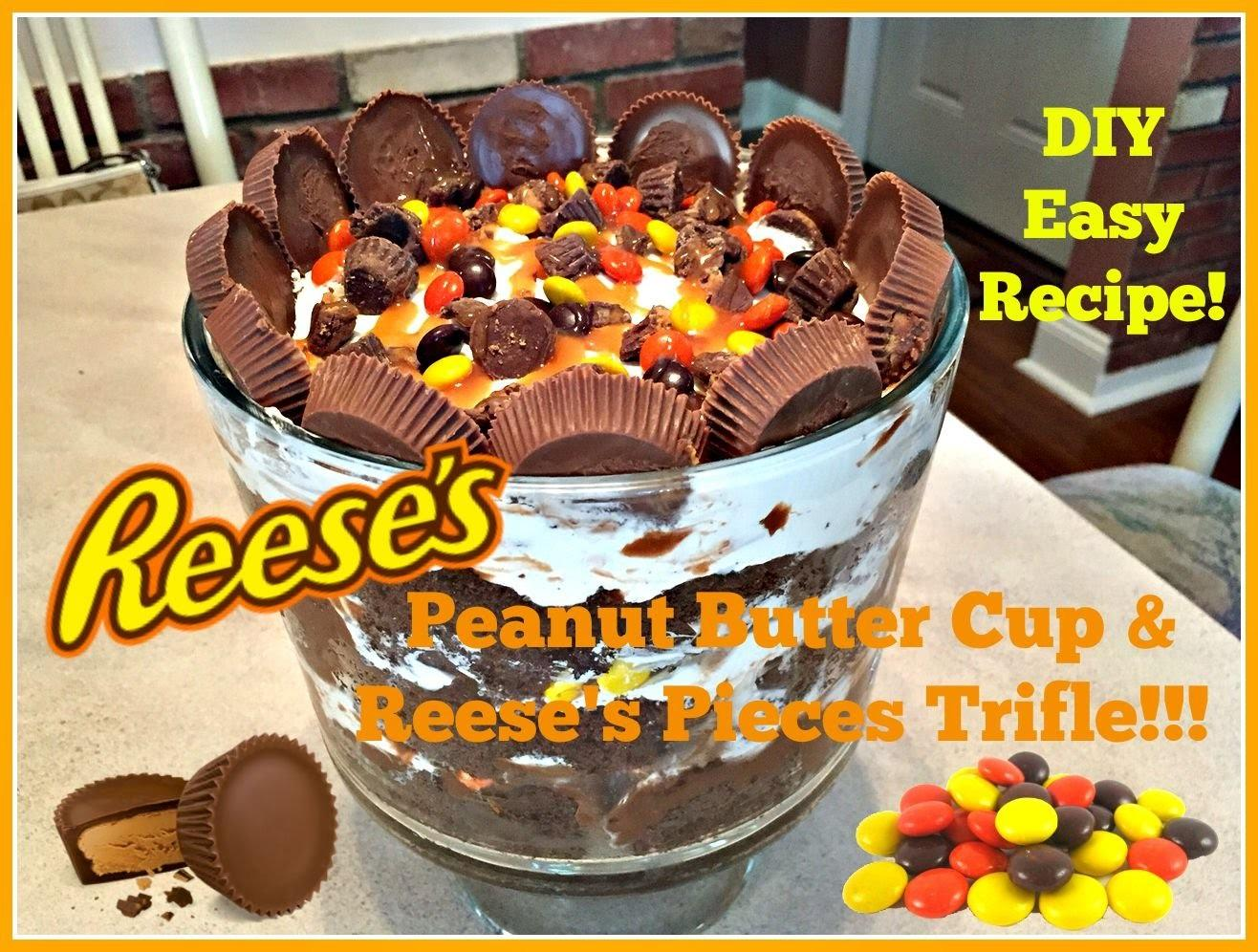 Diy Peanut Butter Cup Reese Pieces Trifle Easy Recipe