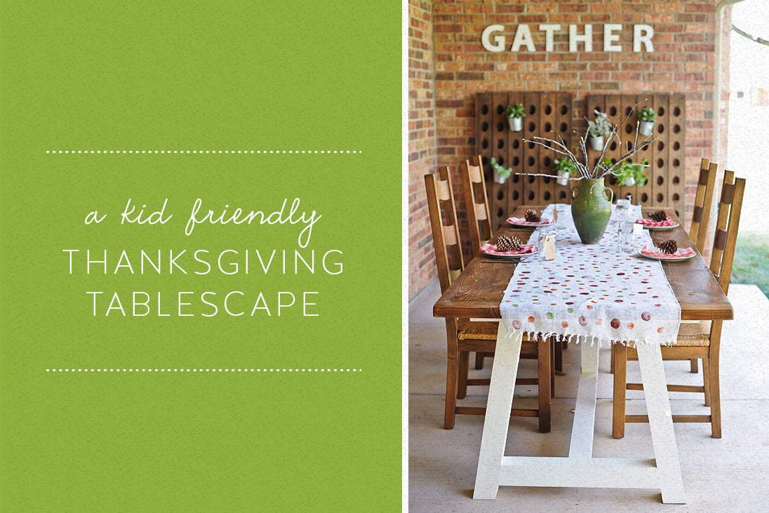 Diy Project Kid Friendly Thanksgiving Tablescape