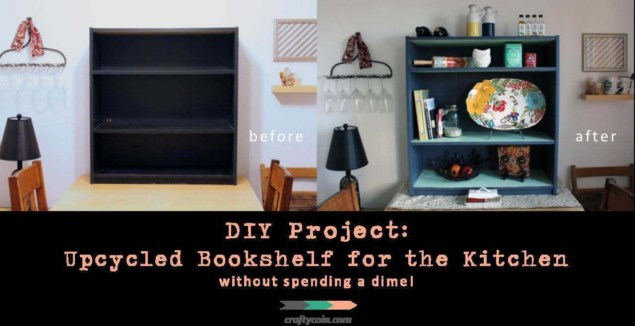 Diy Project Upcycled Bookshelf Kitchen Crafty Coin