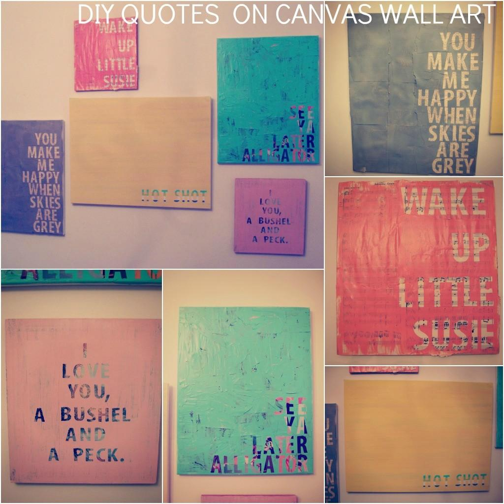 Diy Quotes Canvas Know