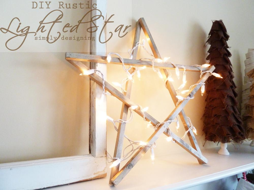 Diy Rustic Lighted Star