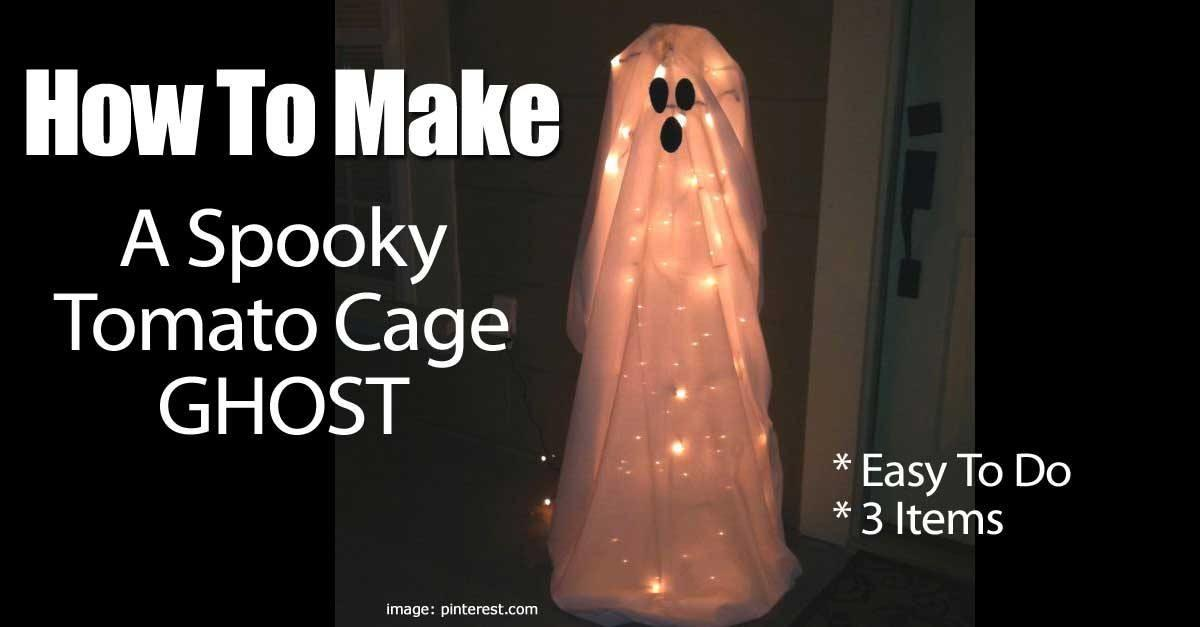 Diy Simple Spooky Tomato Cage Ghost Halloween