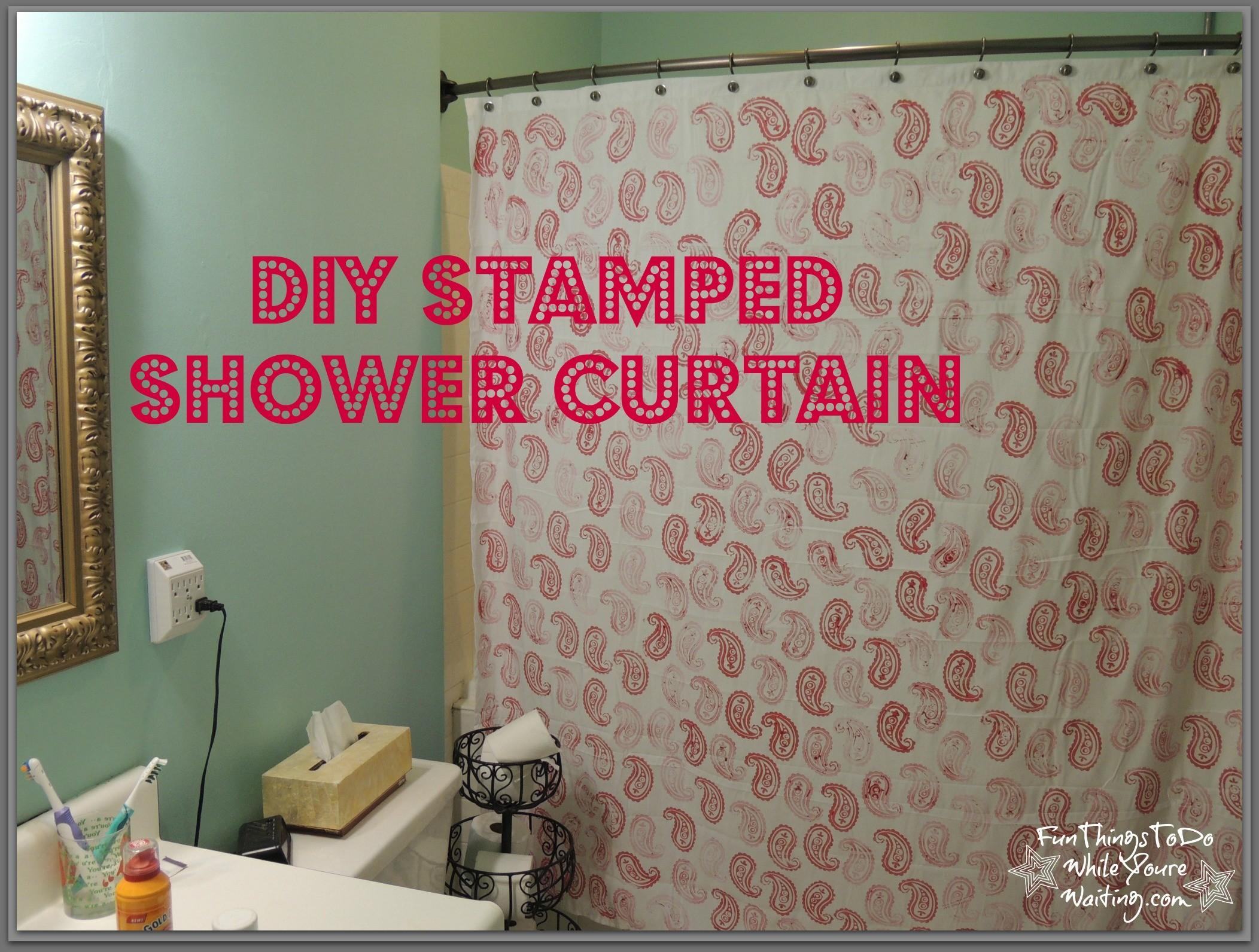 Diy Stamped Shower Curtain Fun Things While