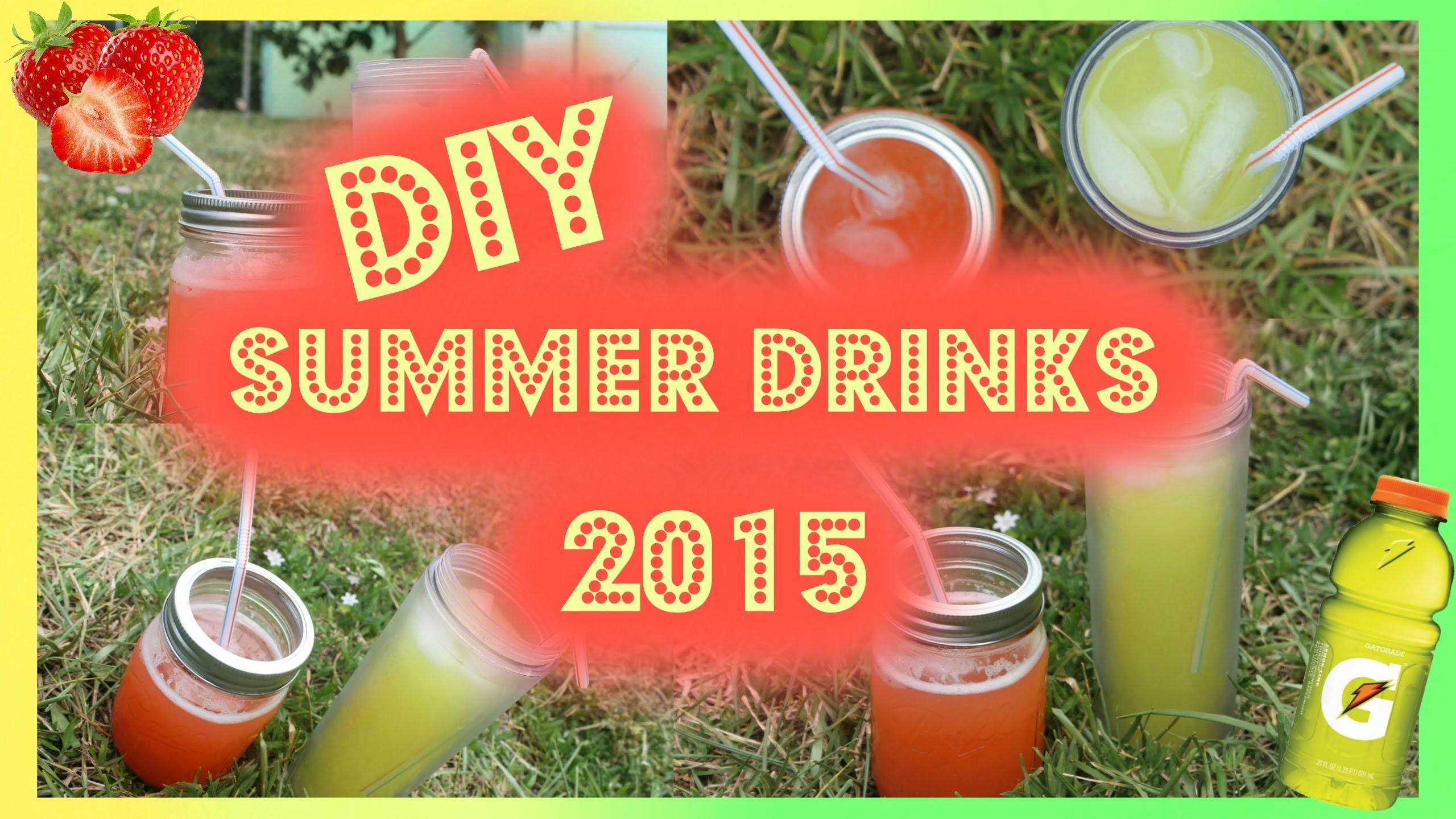 Diy Summer Drinks 2015