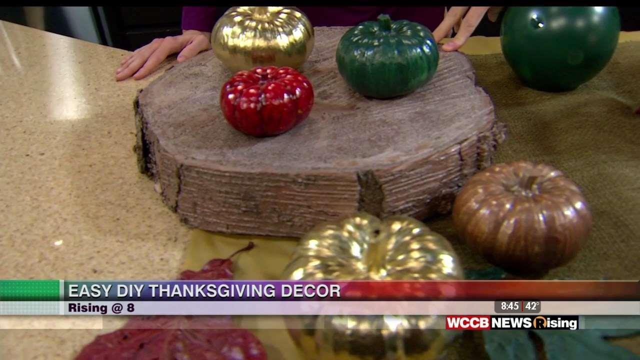 Diy Thanksgiving Decor Julie Loven Wccb Charlotte