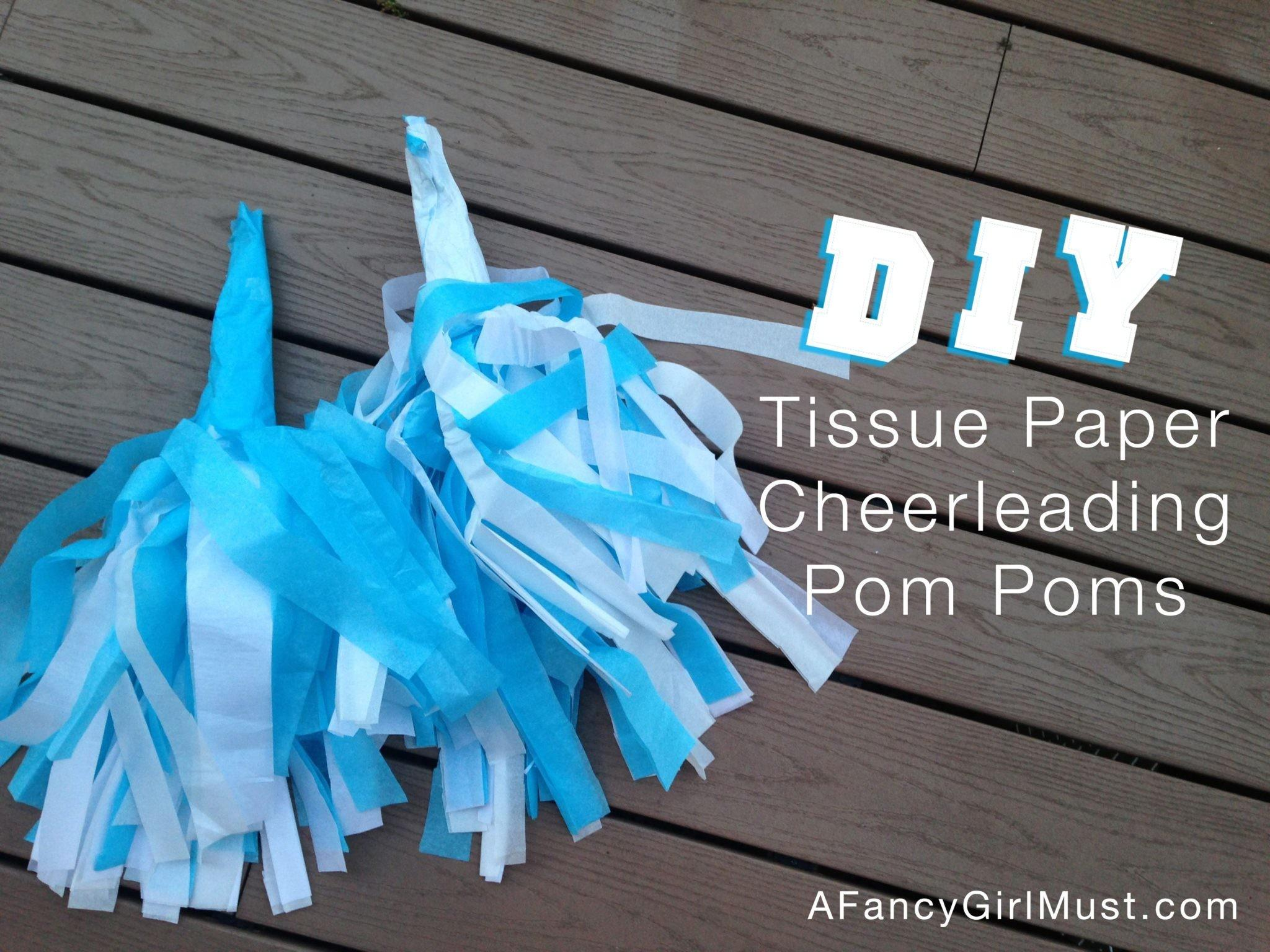 Diy Tissue Paper Cheerleading Pom Poms Fancy Girl Must