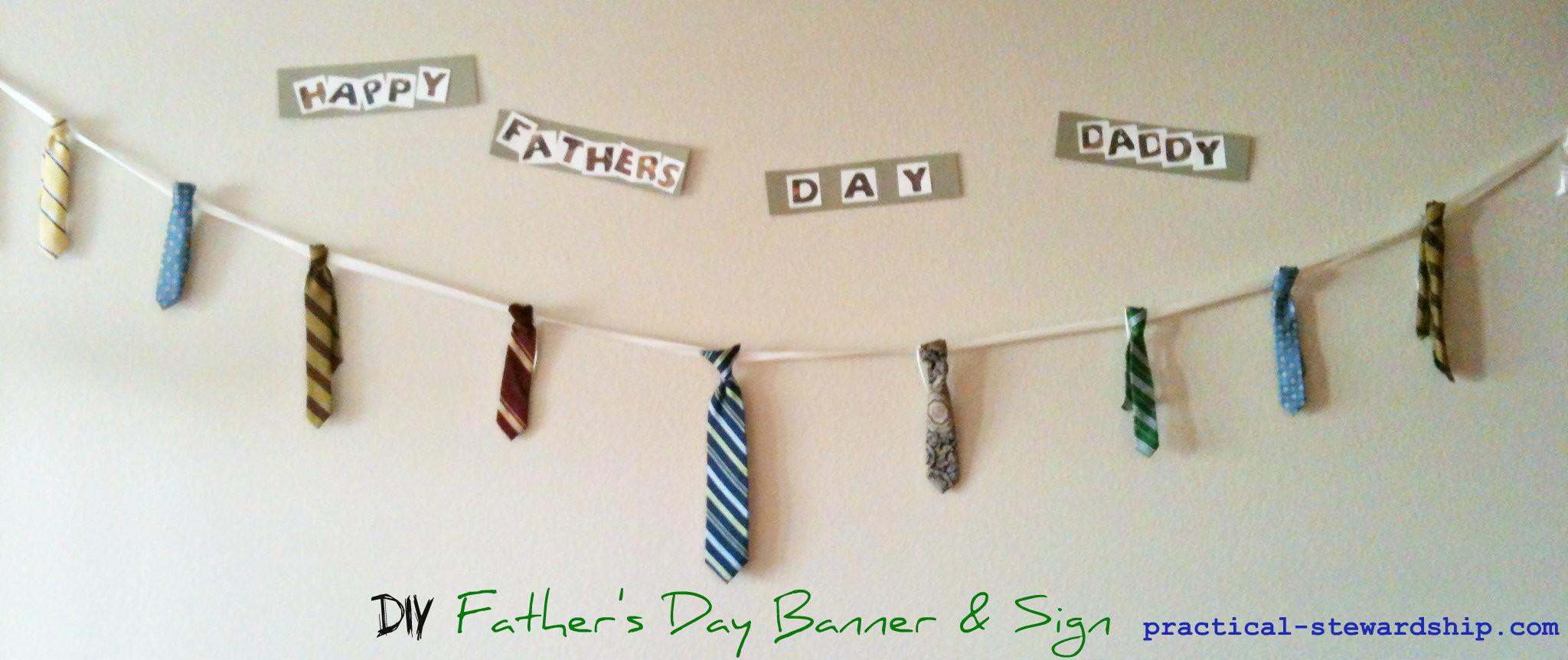 Diy Upcycled Ties Father Day Banner Sign