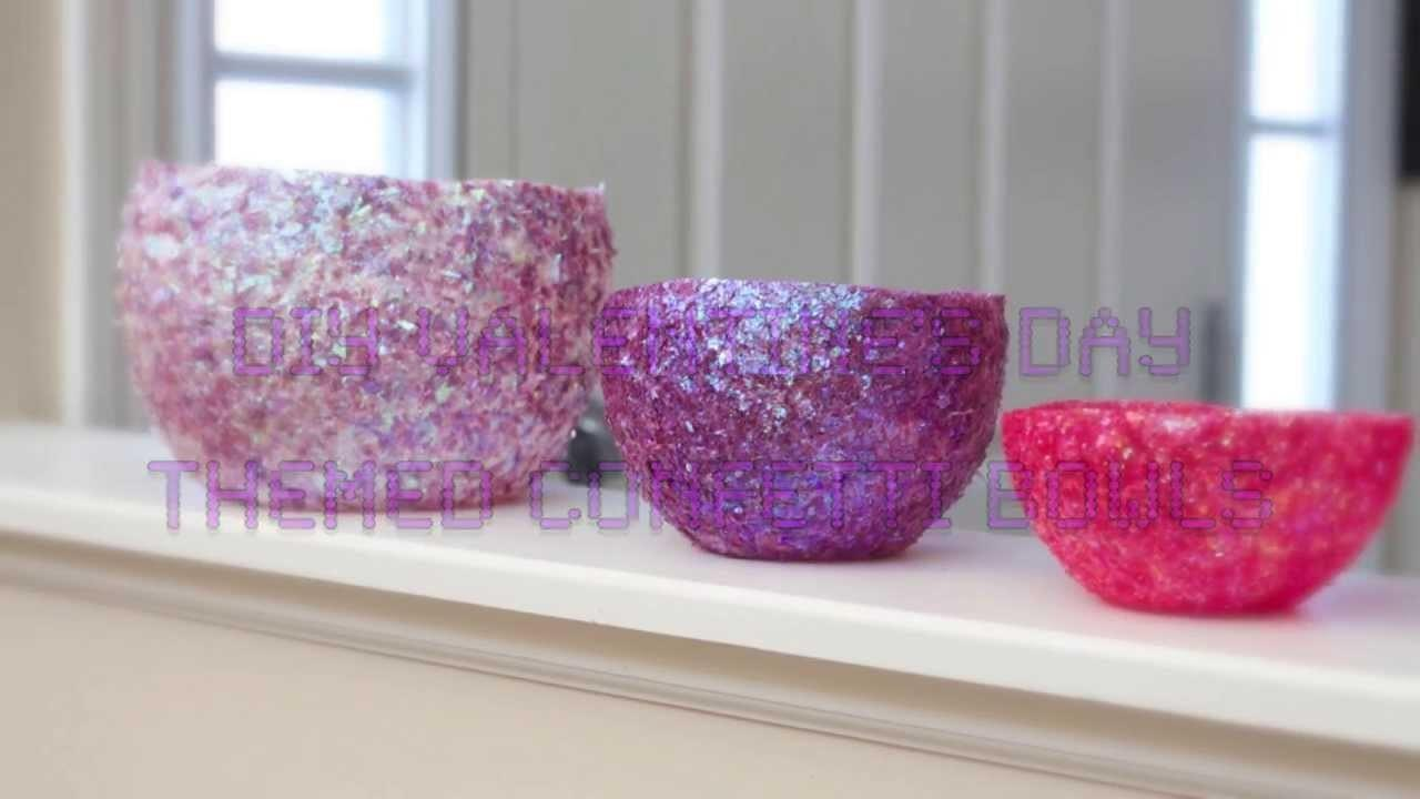 Diy Valentine Day Themed Confetti Bowls