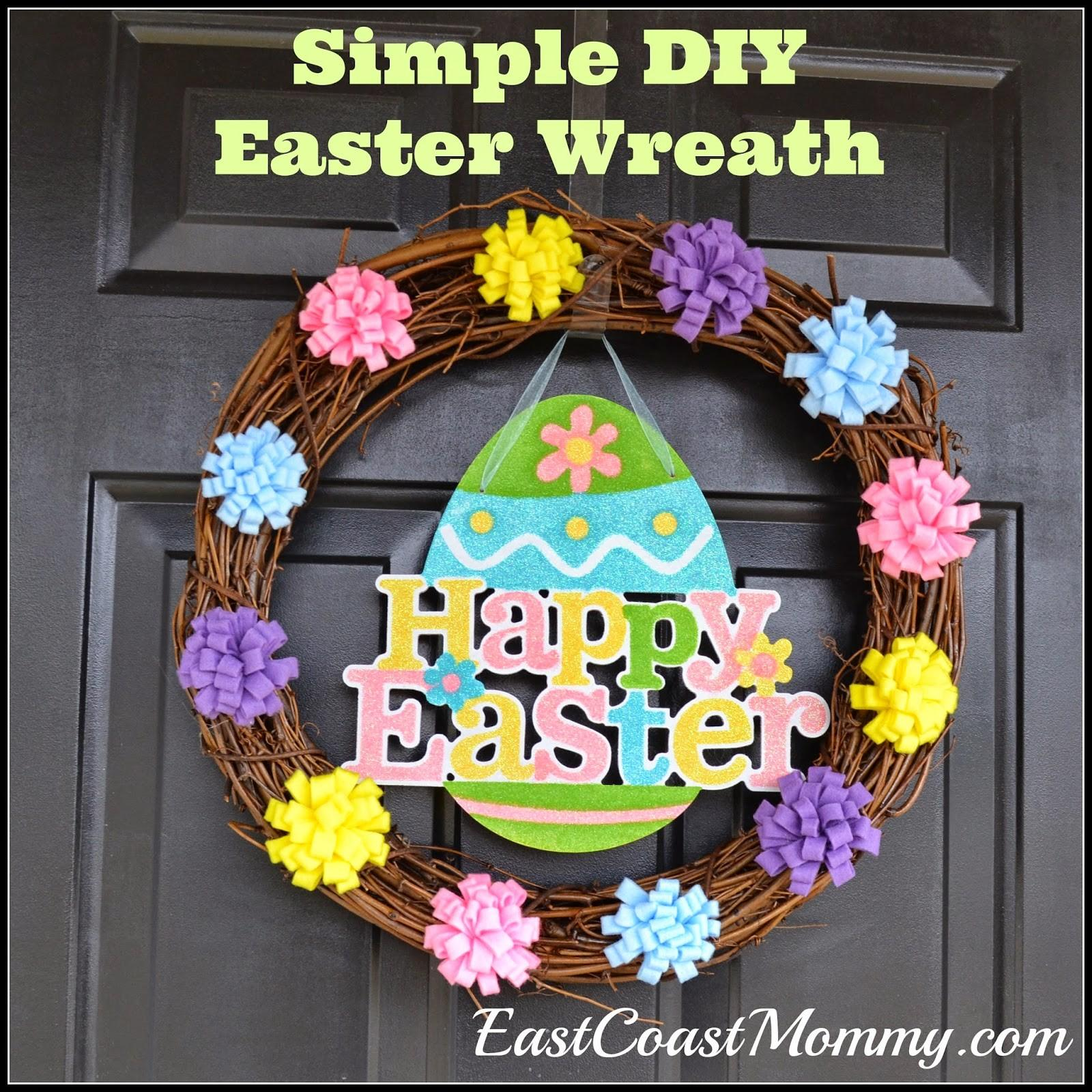 East Coast Mommy Diy Easter Wreath
