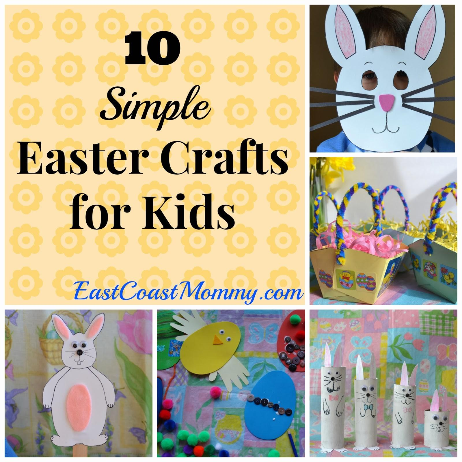 East Coast Mommy Simple Easter Crafts Kids