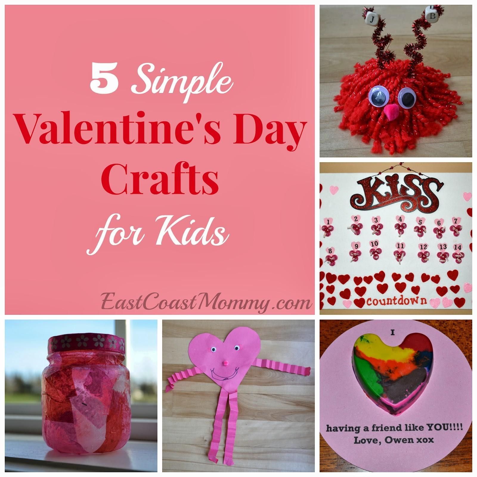 East Coast Mommy Simple Valentine Day Crafts Kids