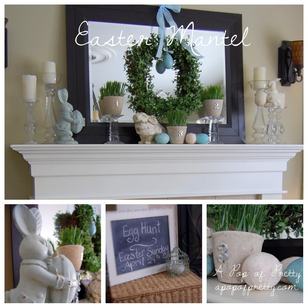 Easter Mantel Real Home Spring