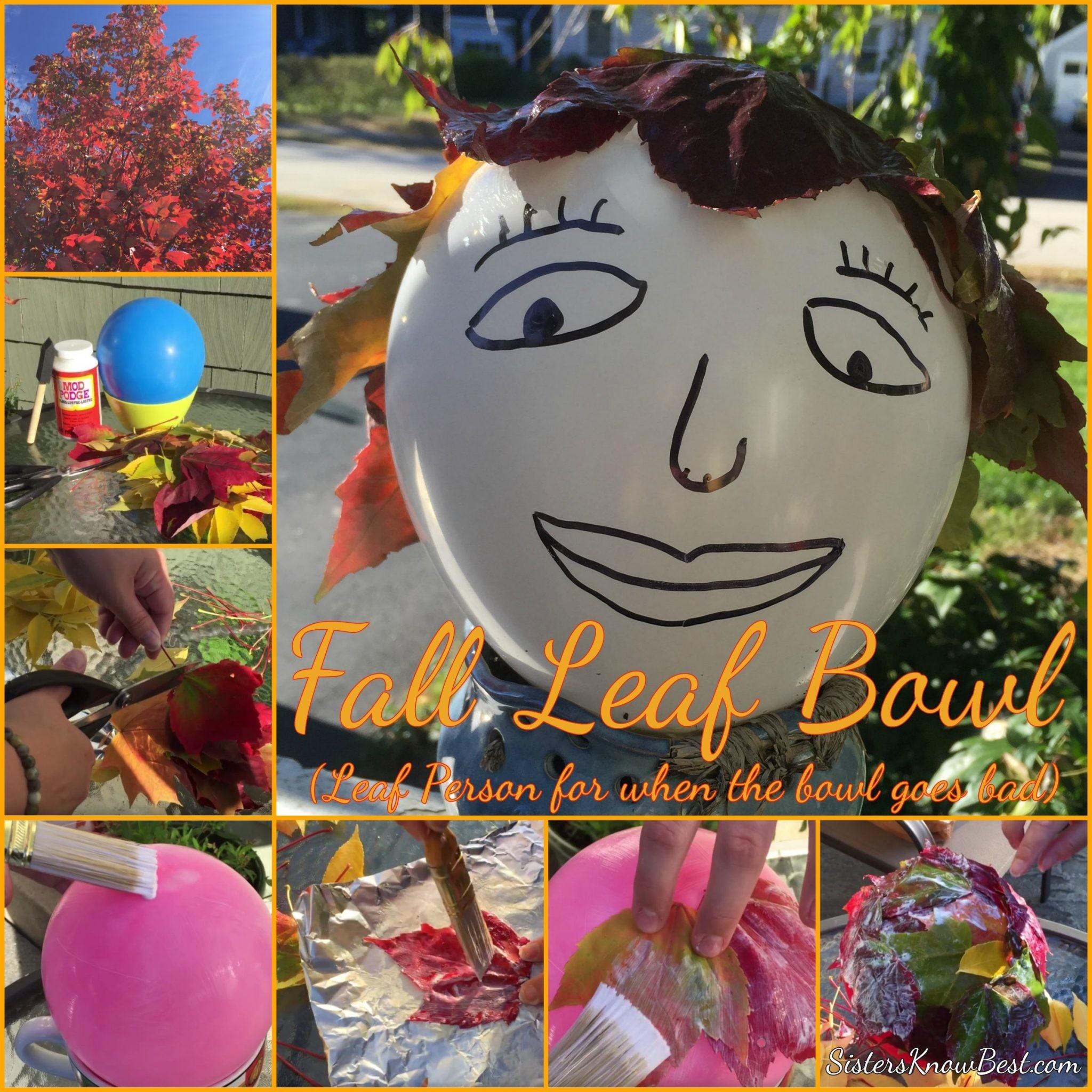 Easy Diy Fall Leaf Bowl Decorations Sisters Know Best