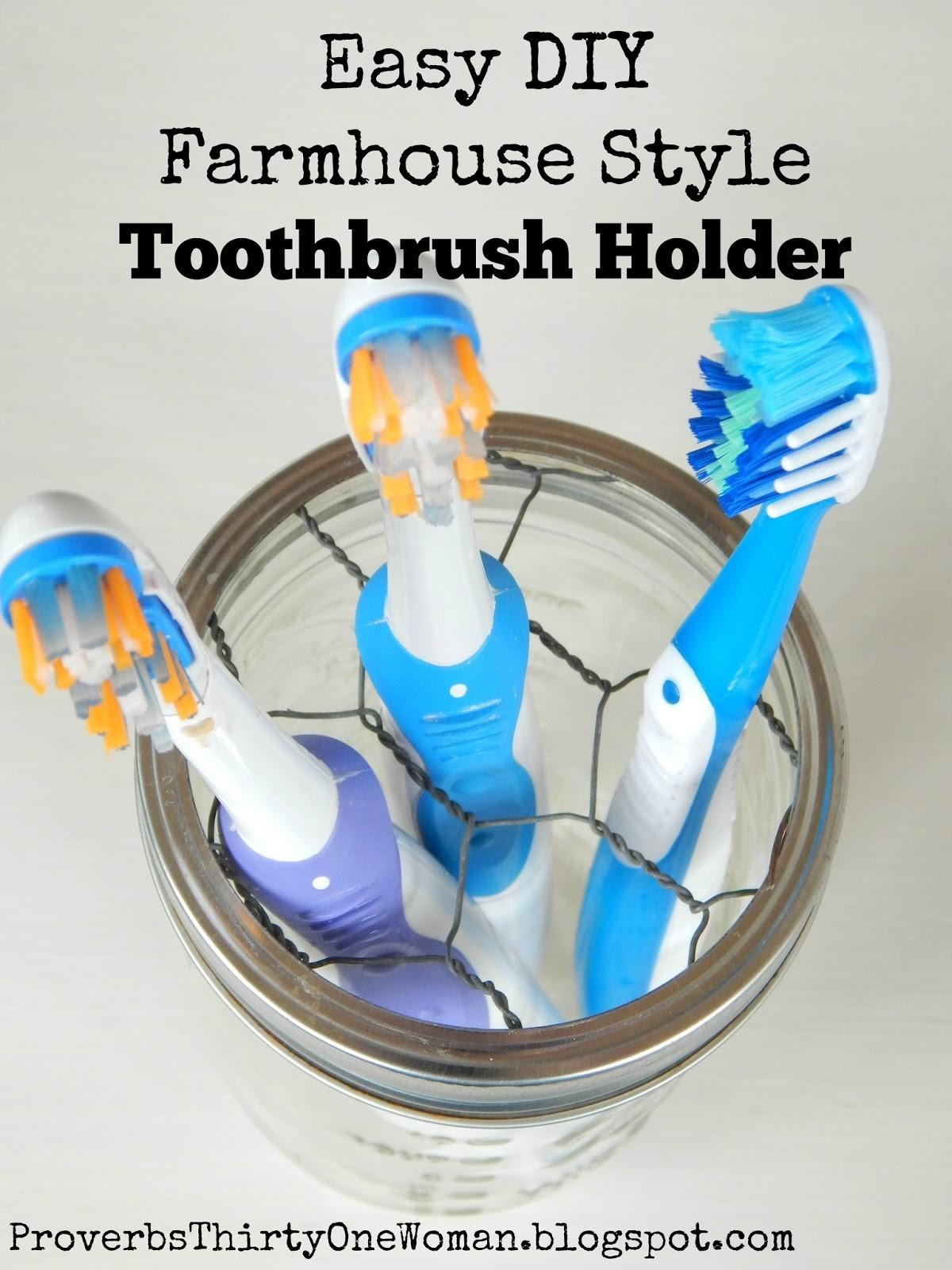 Easy Diy Farmhouse Style Toothbrush Holder Proverbs Woman