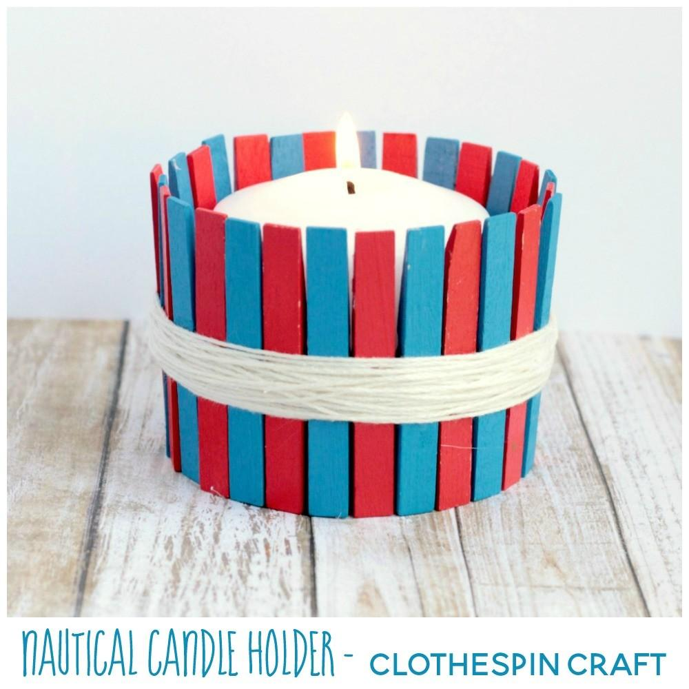 Easy Diy Nautical Clothespin Candle Holder Life Over