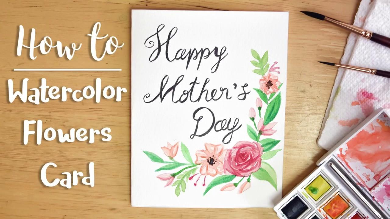 Easy Watercolor Flowers Card Diy Mother Day