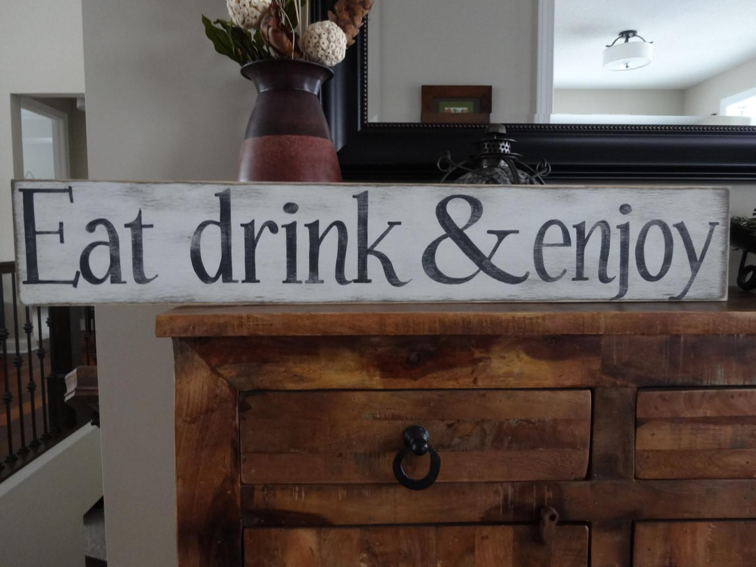 Eat Drink Enjoy Hand Painted Wood Sign Kitchen