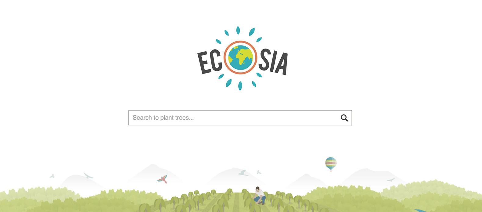 Ecosia Search Engine Plants Trees Every Time