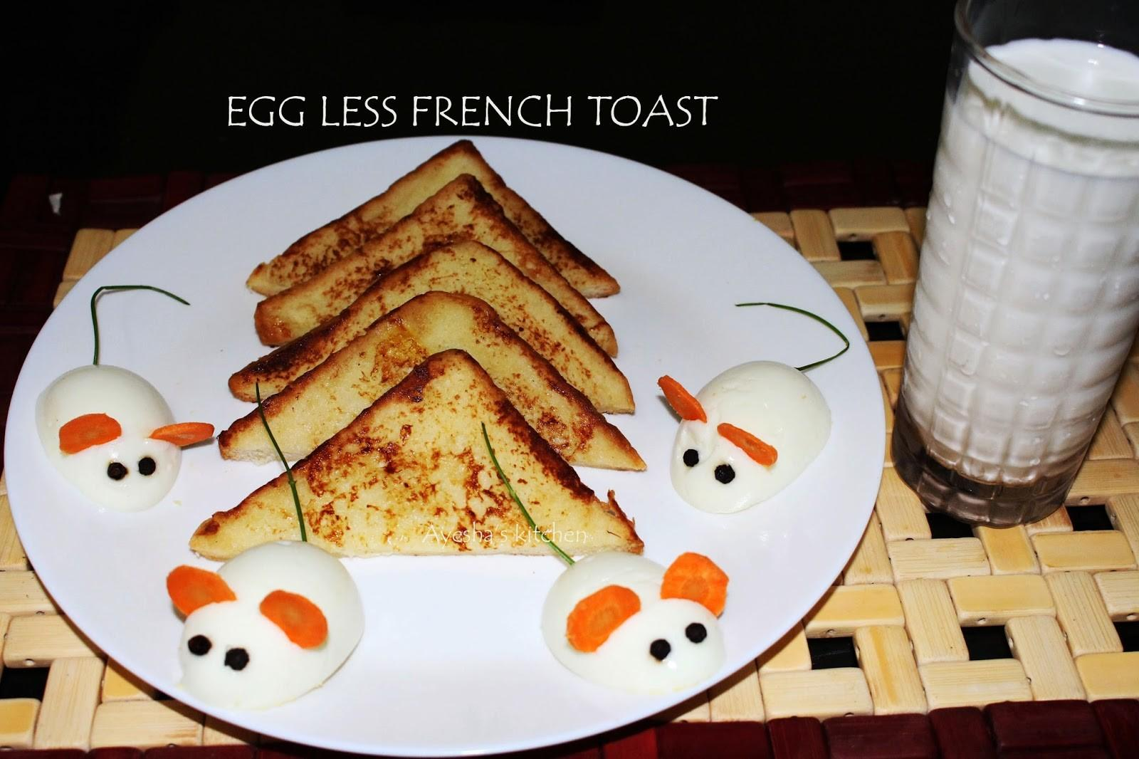 Egg Less French Toast Recipe Easy Quick Breakfast Ideas
