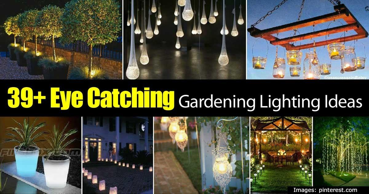 Eye Catching Gardening Lighting Ideas