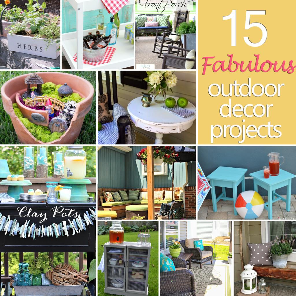 Fabulous Outdoor Decor Projects Diy Challenge Features