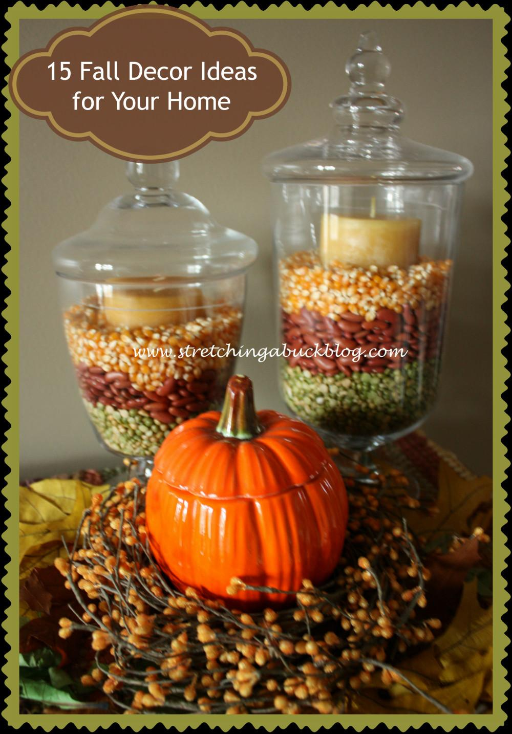 Fall Decor Ideas Your Home Stretching Buck