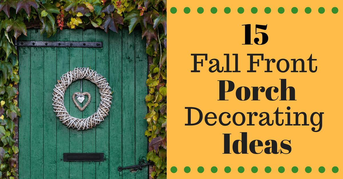 Fall Front Porch Decorating Ideas Montana Happy