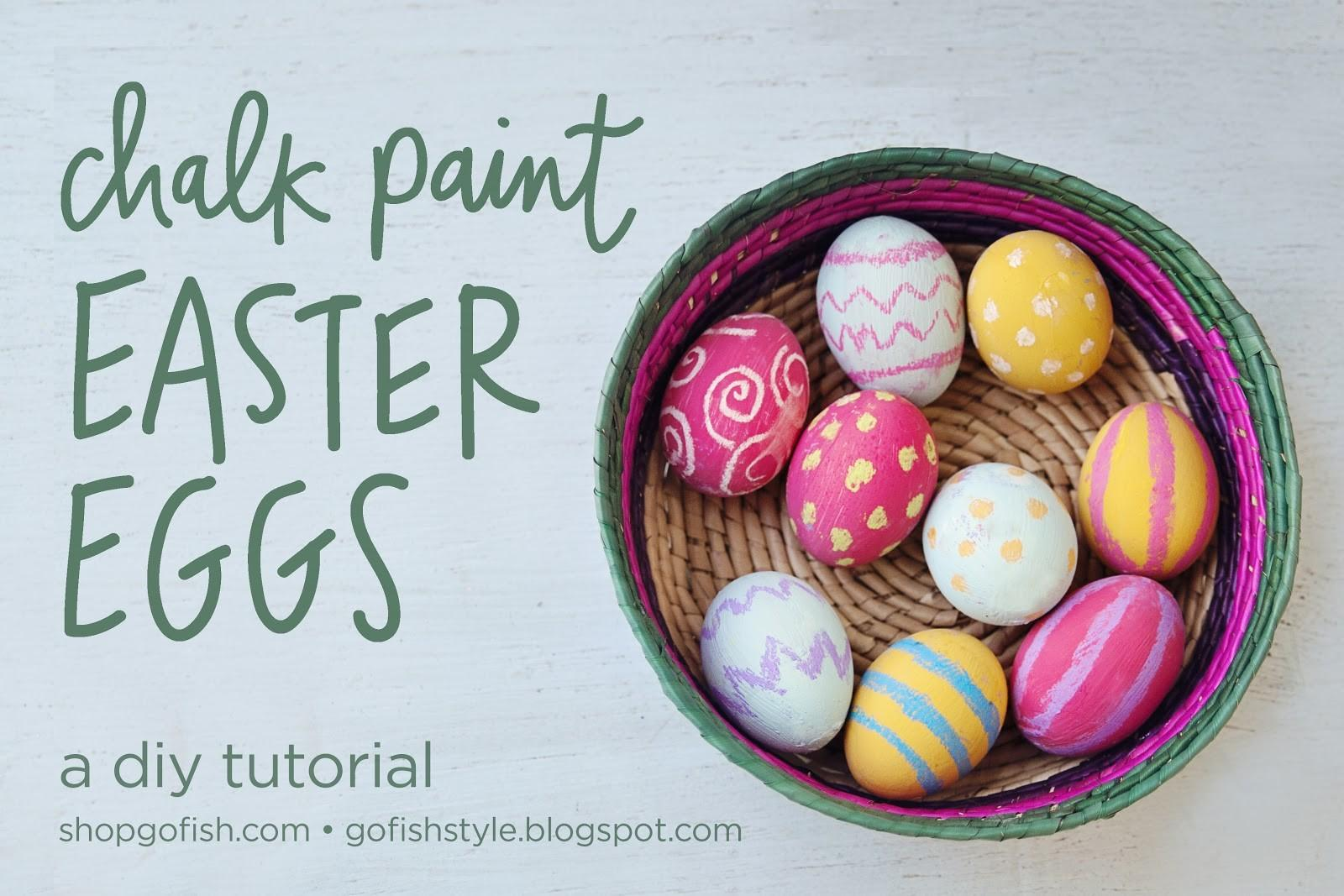 Fish Style Diy Tutorial Chalk Paint Easter Eggs