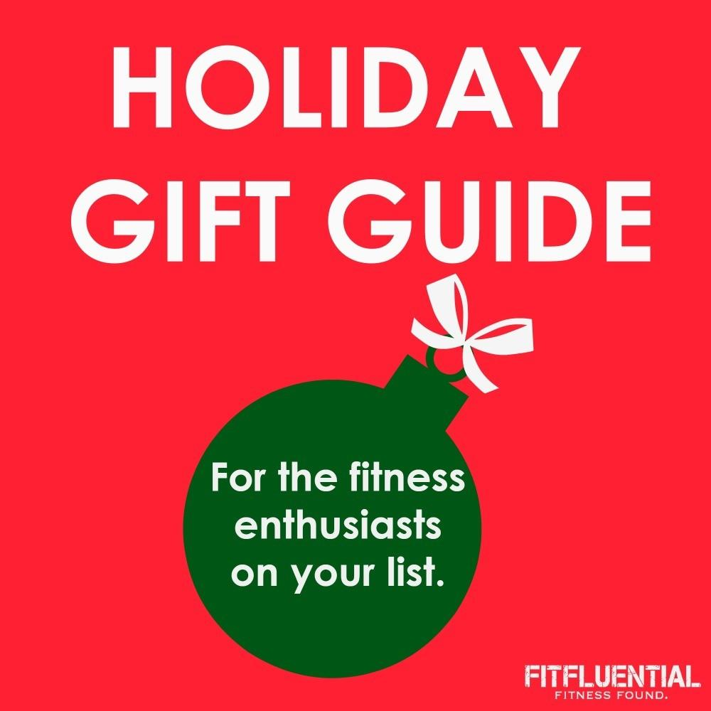 Fitness Holiday Gift Guide Fitfluential