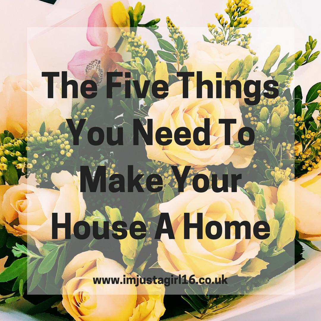 Five Things Need Make Your House Home