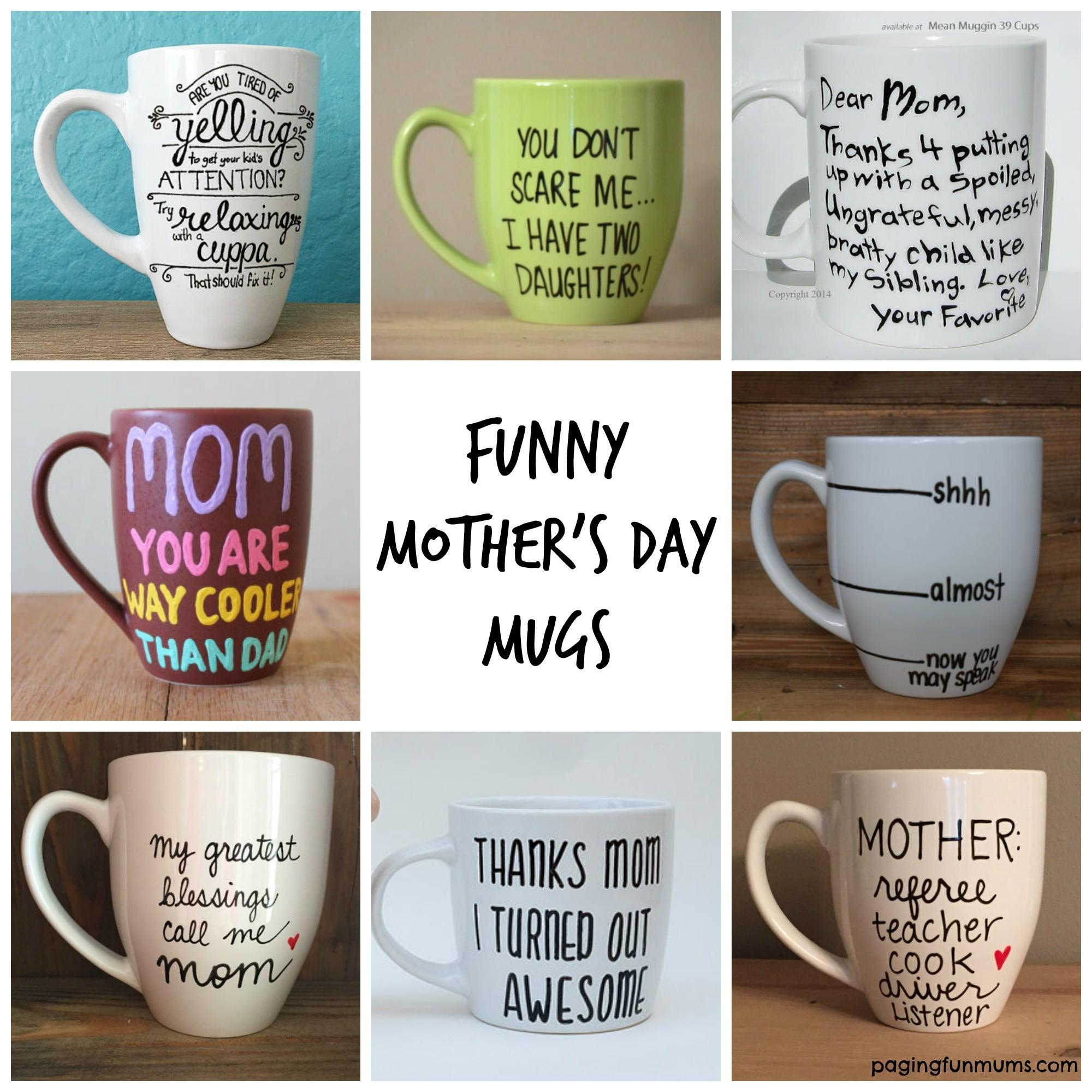 Funny Mother Day Mugs Many Great Gift Ideas