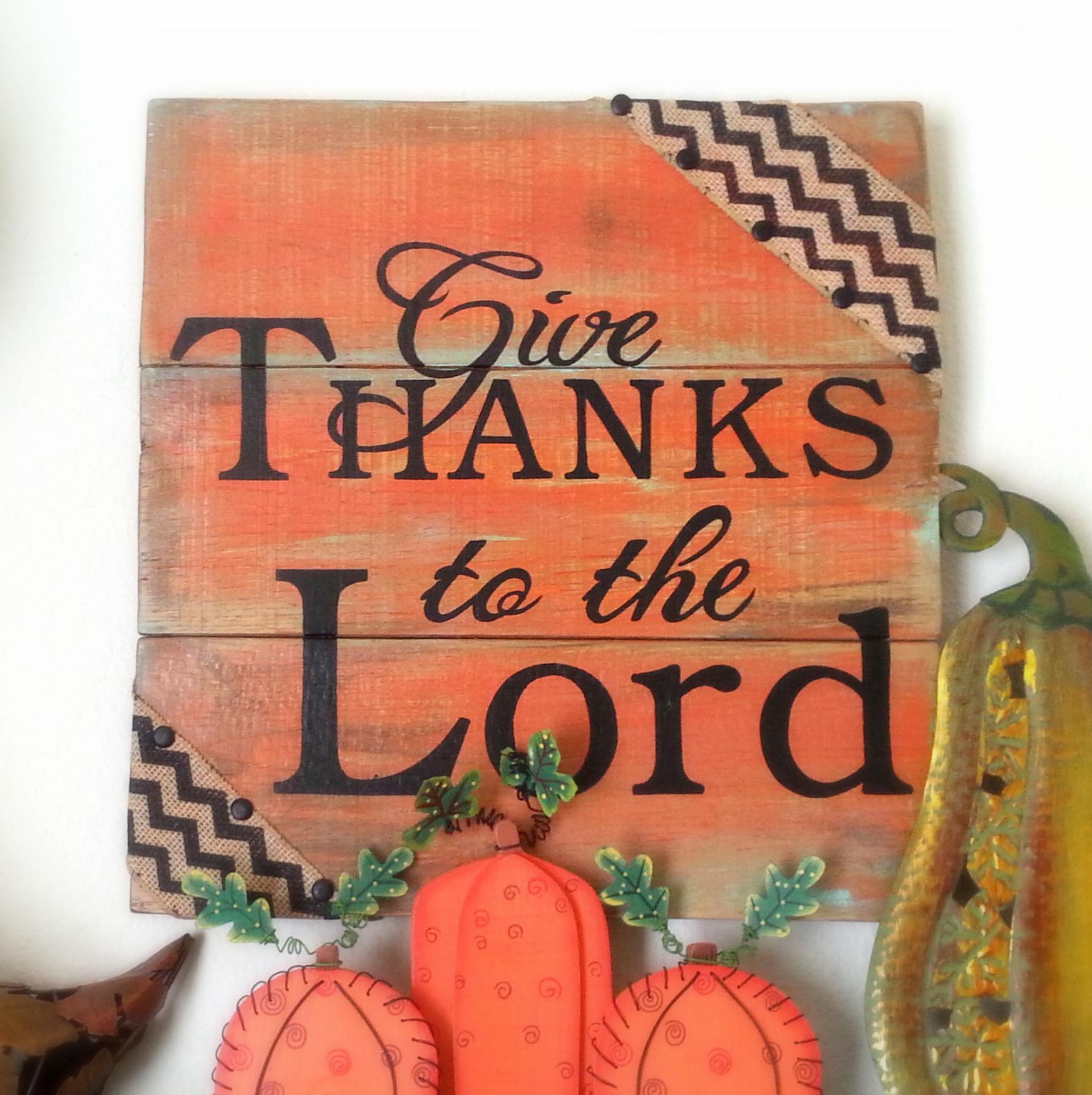 Give Thanks Lord Wood Sign Reclaimed