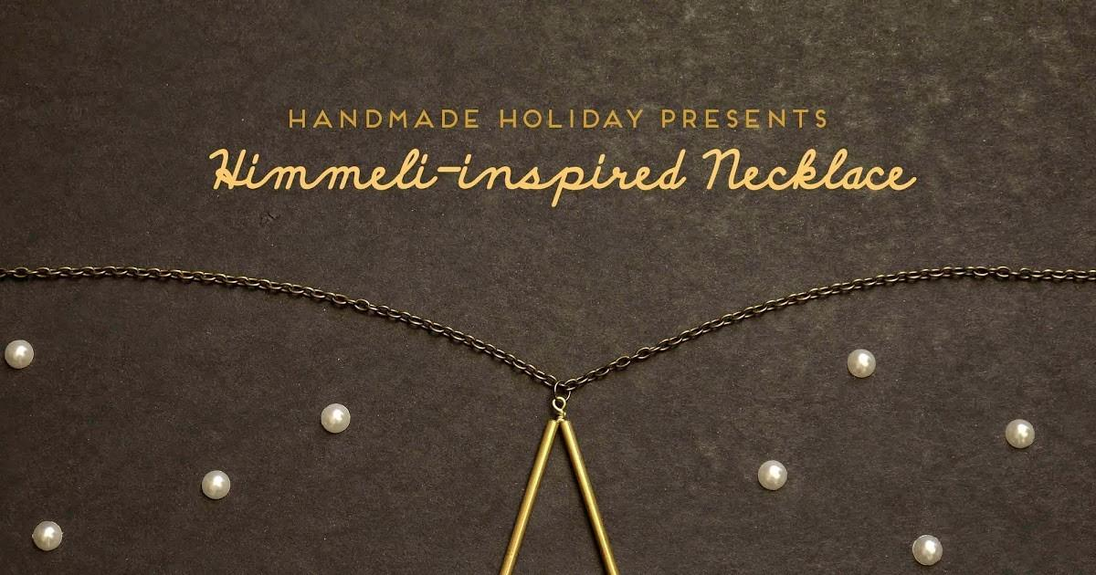 Handmade Holiday Presents Diy Himmeli Inspired Necklace