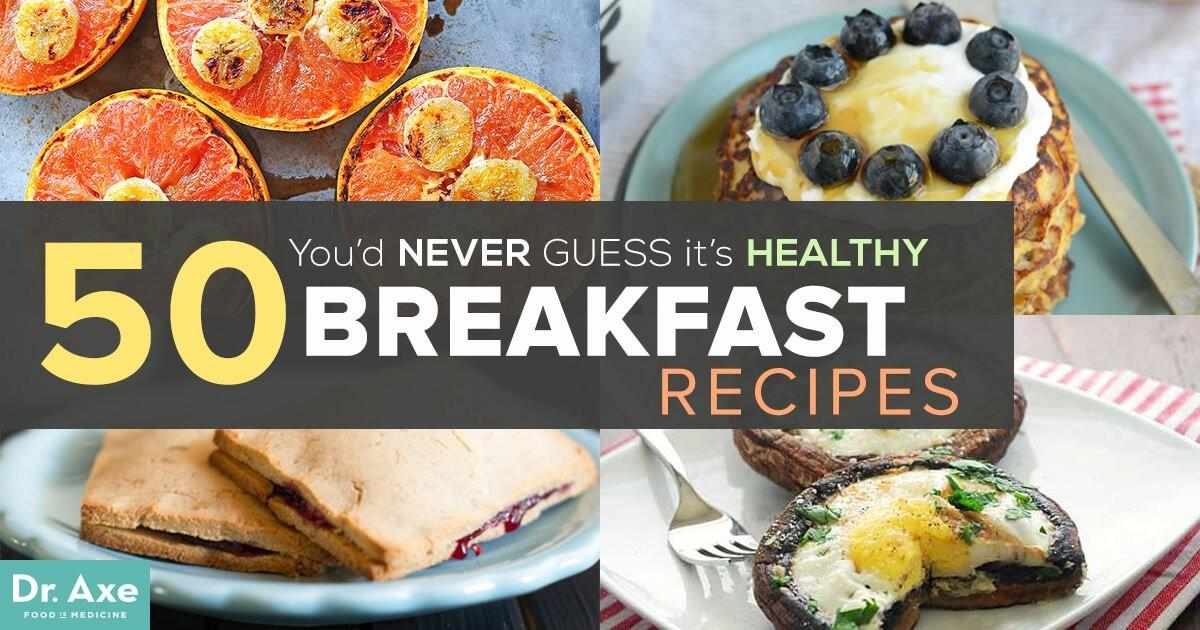 Healthy Breakfast Recipes Blow Your Mind