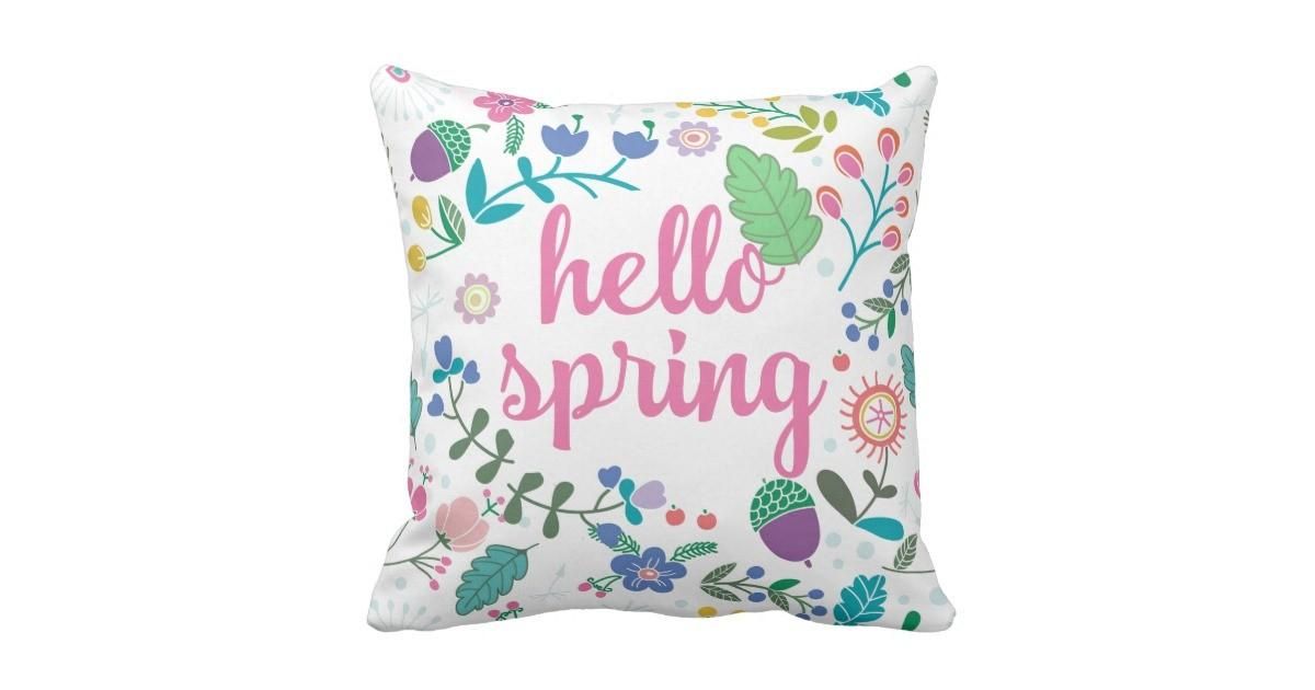 Hello Spring Floral Art Throw Pillow Zazzle