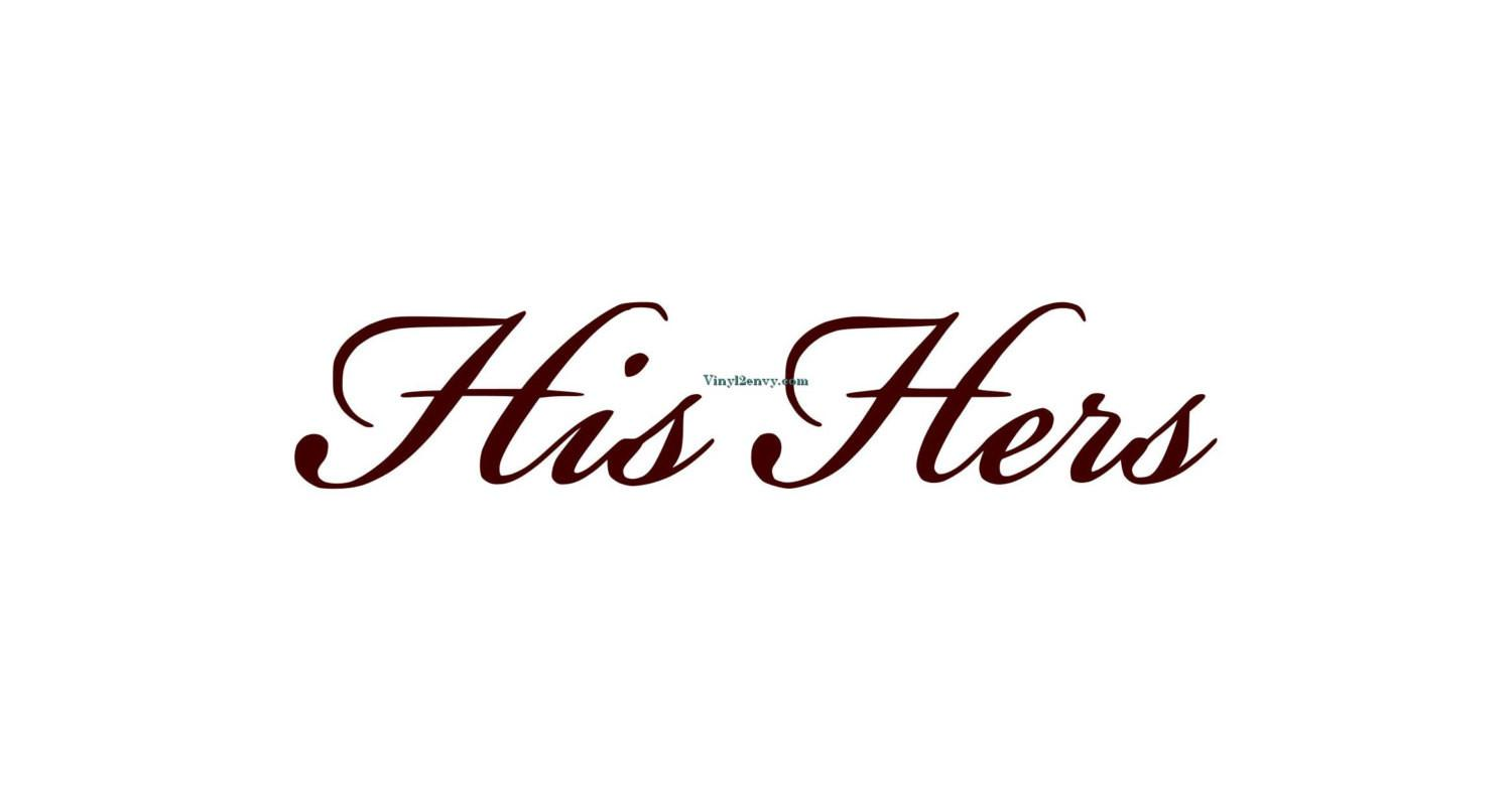 His Hers Wall Decal Vinyl Decals Decor