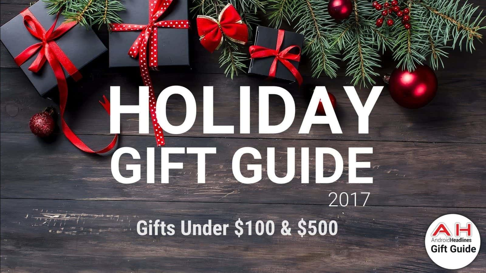 Holiday Gift Guide 2017 2018 Gifts Under 100