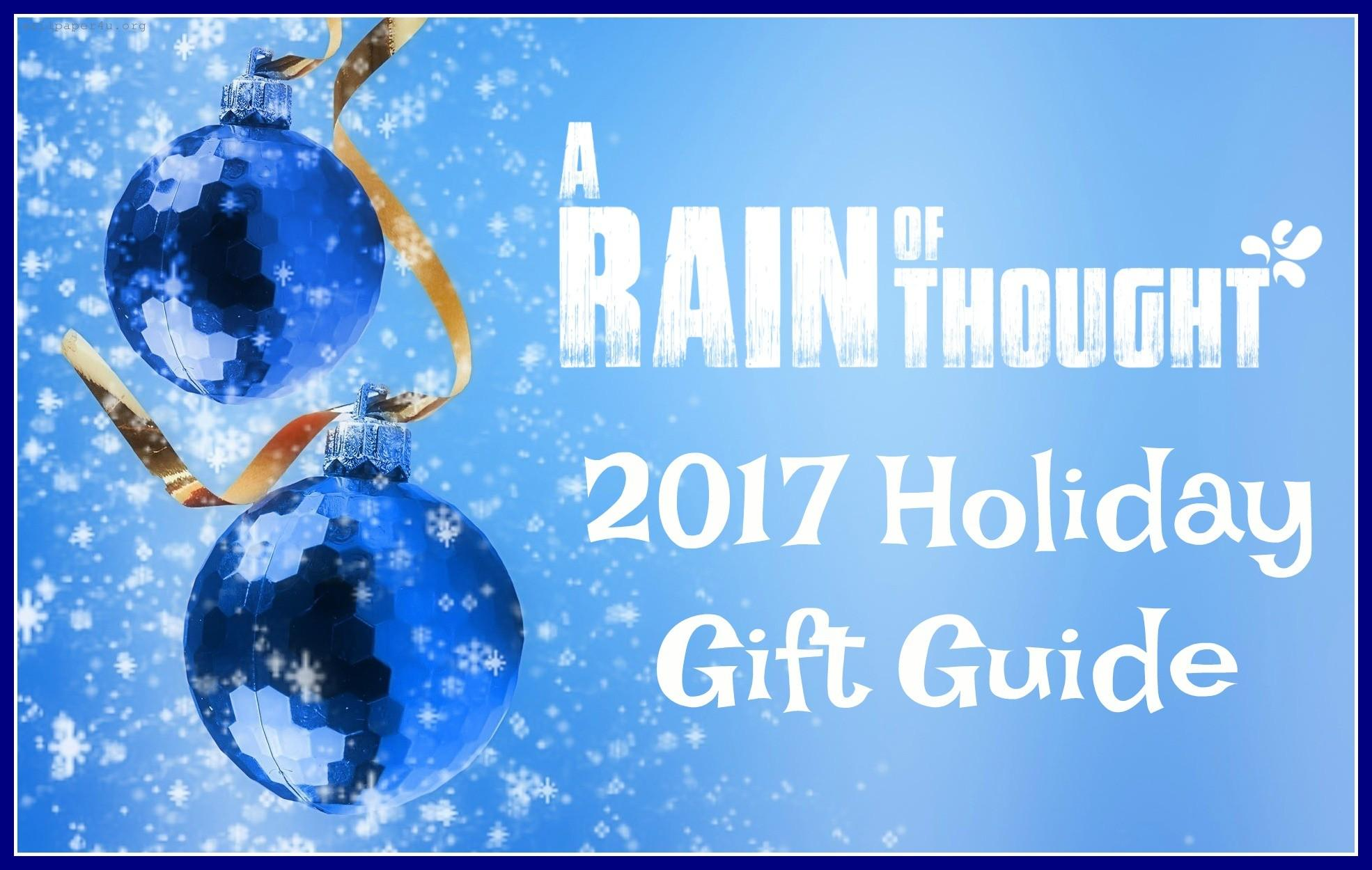 Holiday Gift Guide 2017 Rain Thought