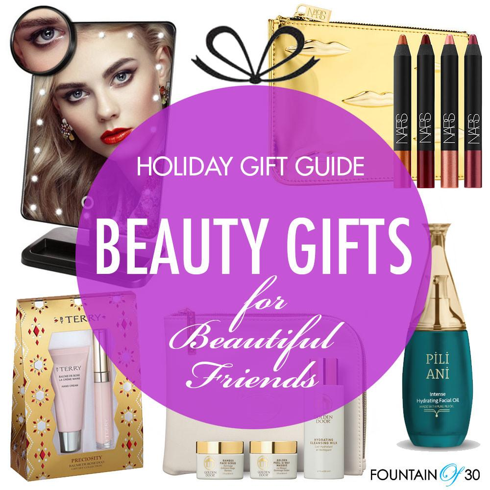 Holiday Gift Guide Beauty Gifts Beautiful Friends