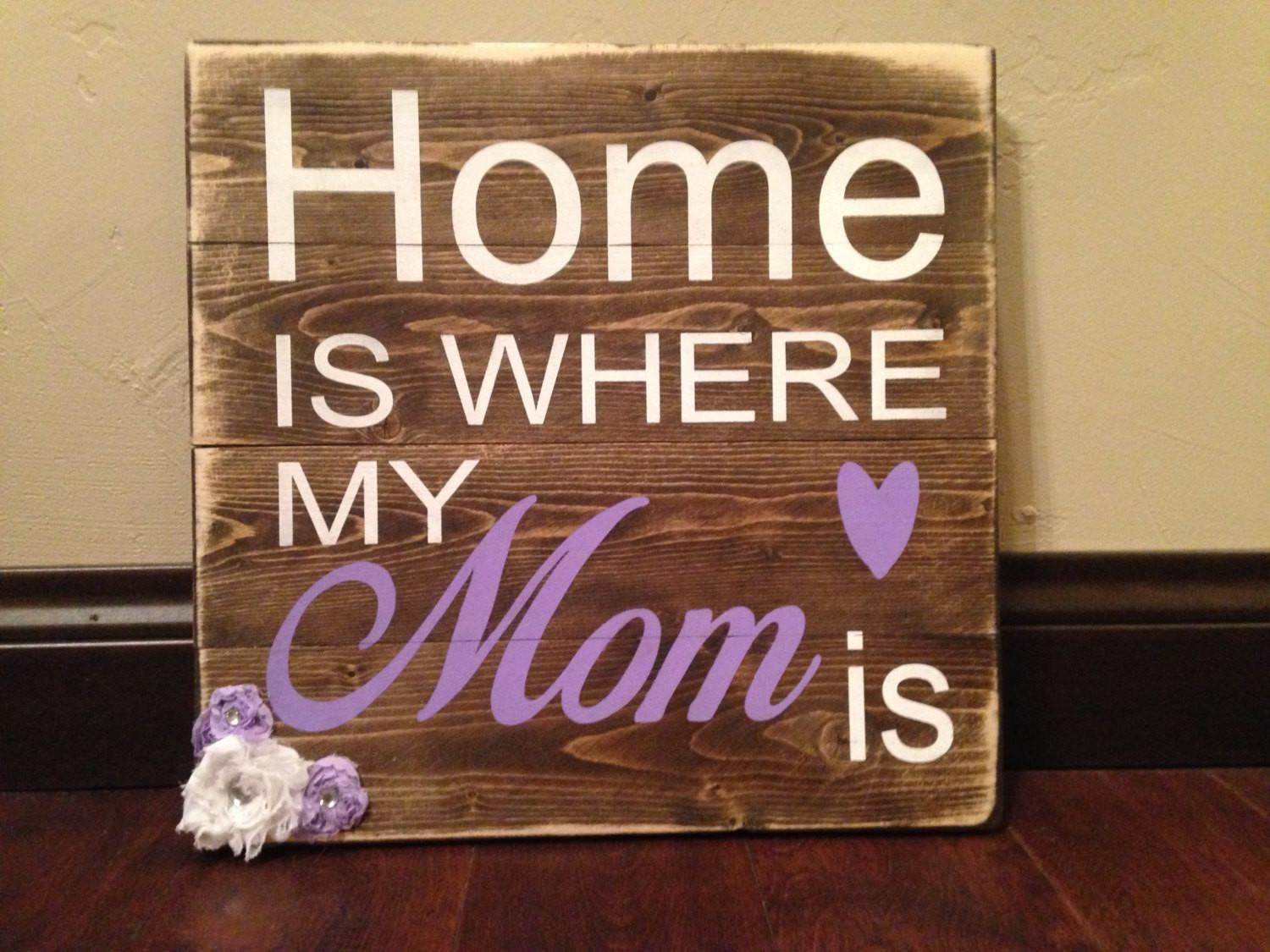 Home Mom Sign Rustic Wood