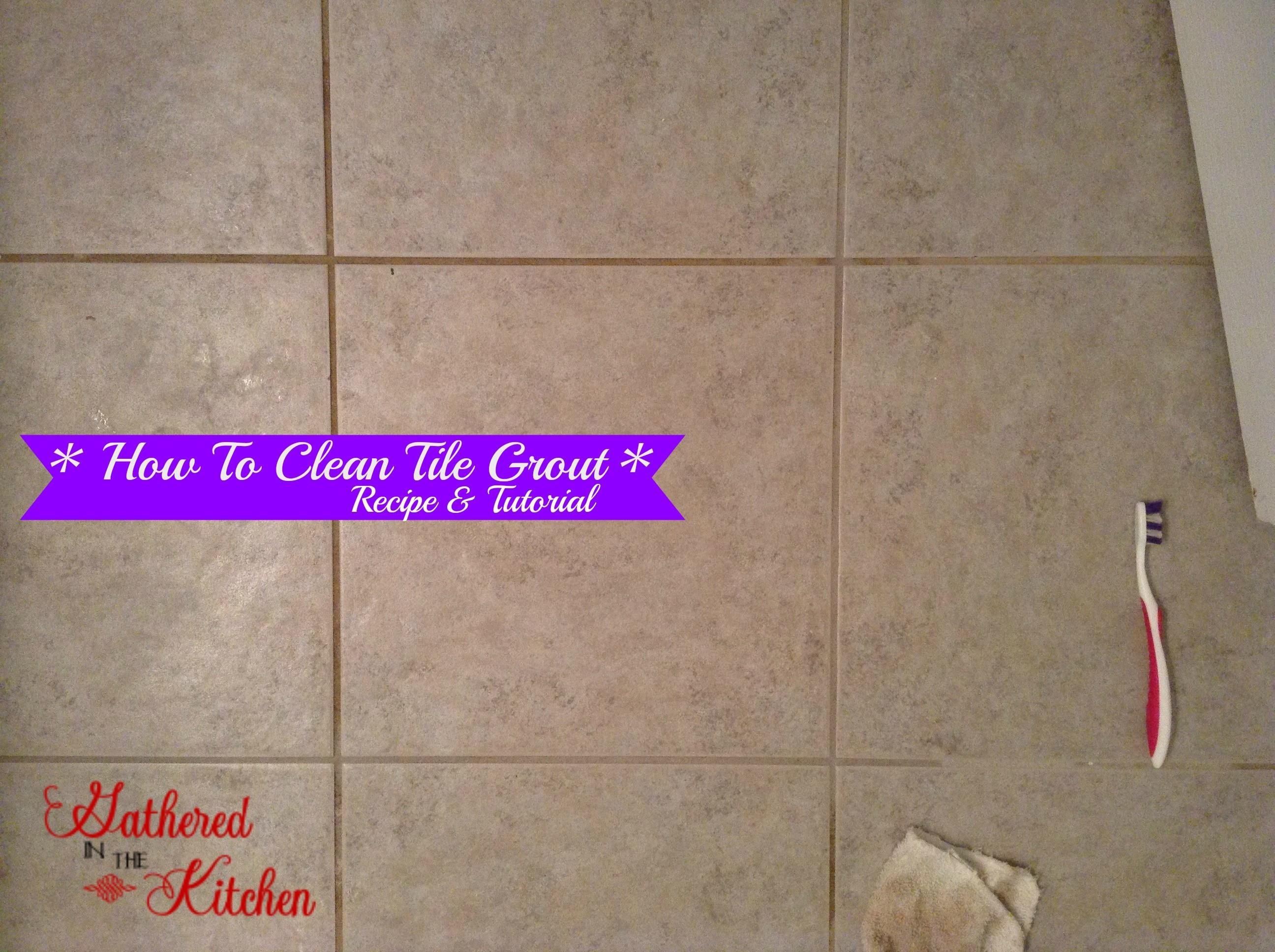 Homemade Grout Cleaner Safe Non Toxic