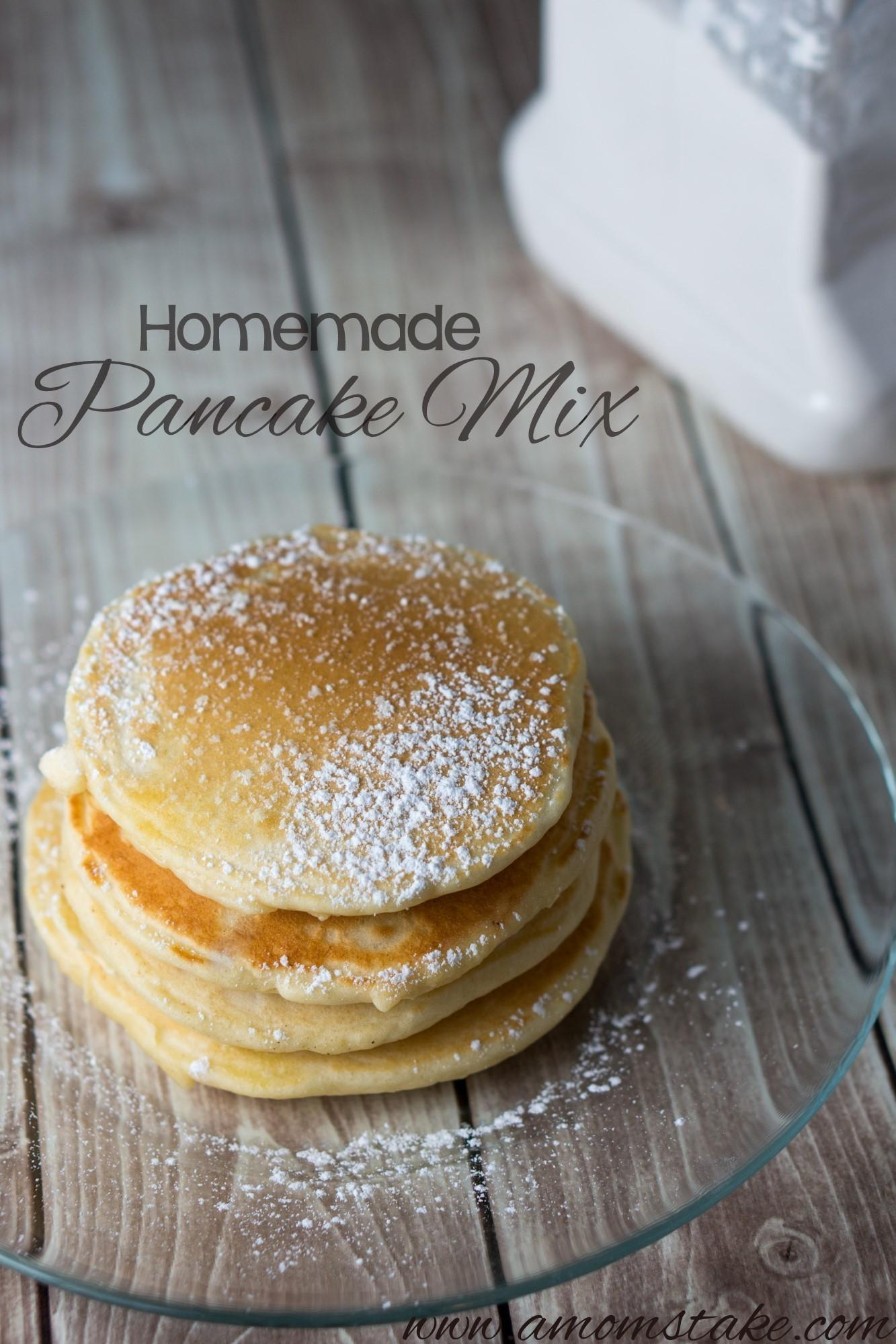 Homemade Pancake Mix Recipe Mom Take