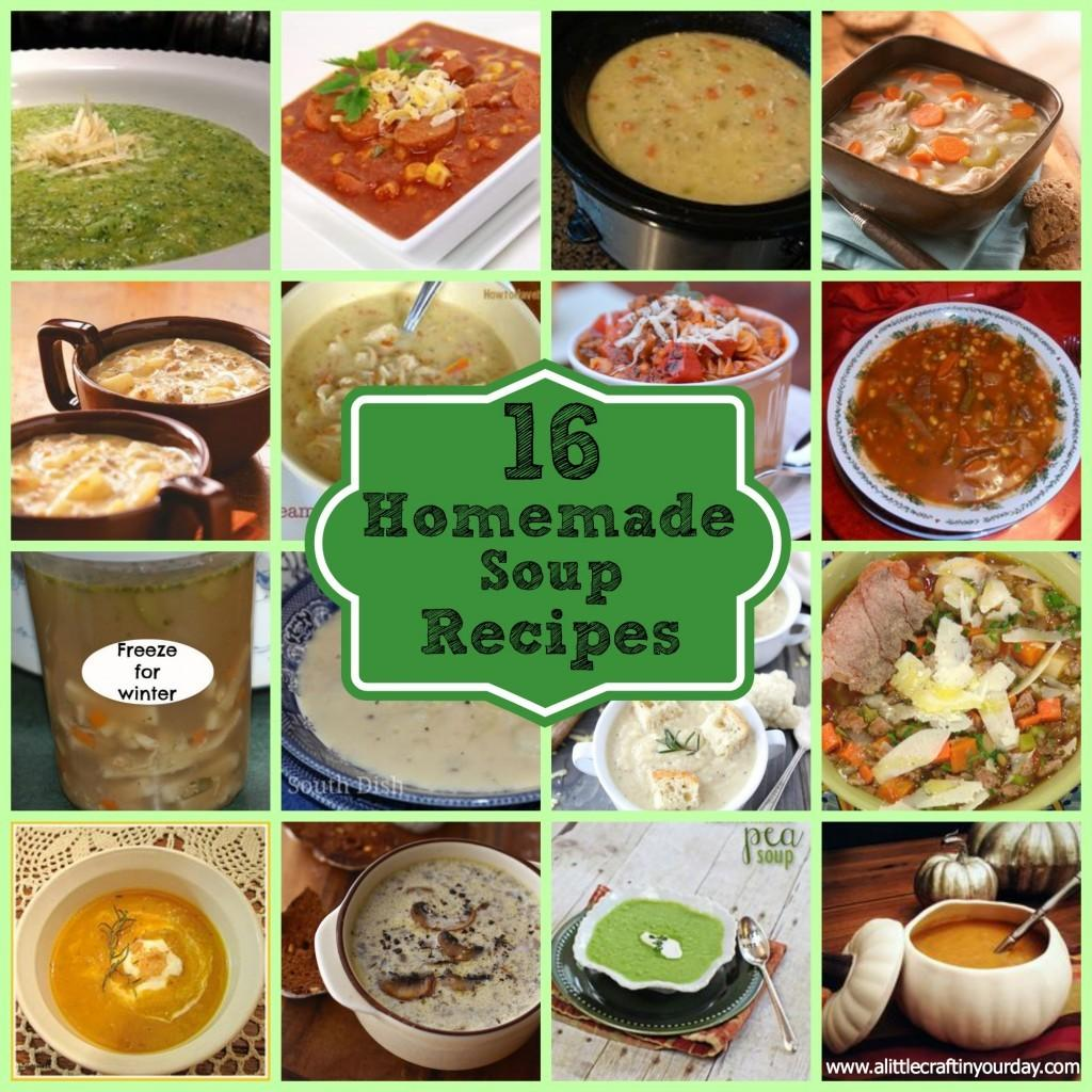 Homemade Soup Recipes Little Craft Your Day