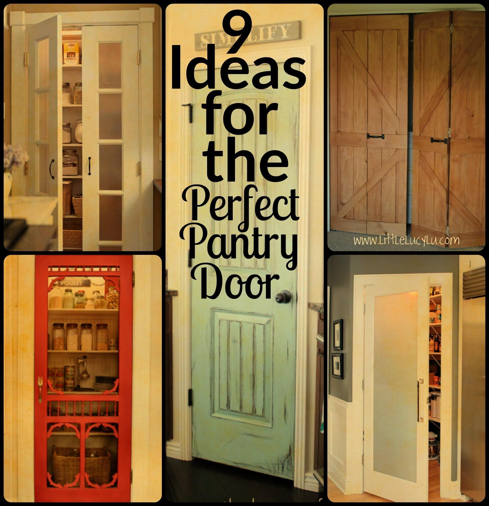 Ideas Perfect Pantry Door