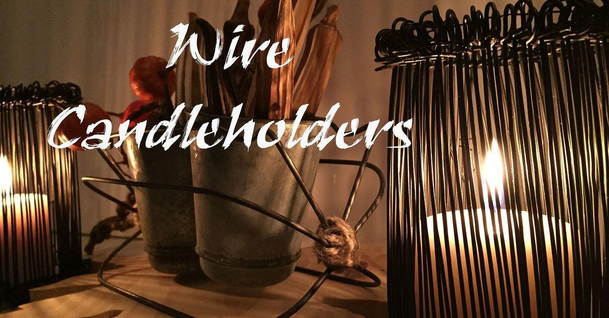 Incredibly Easy Diy Wire Candle Holders Hometalk
