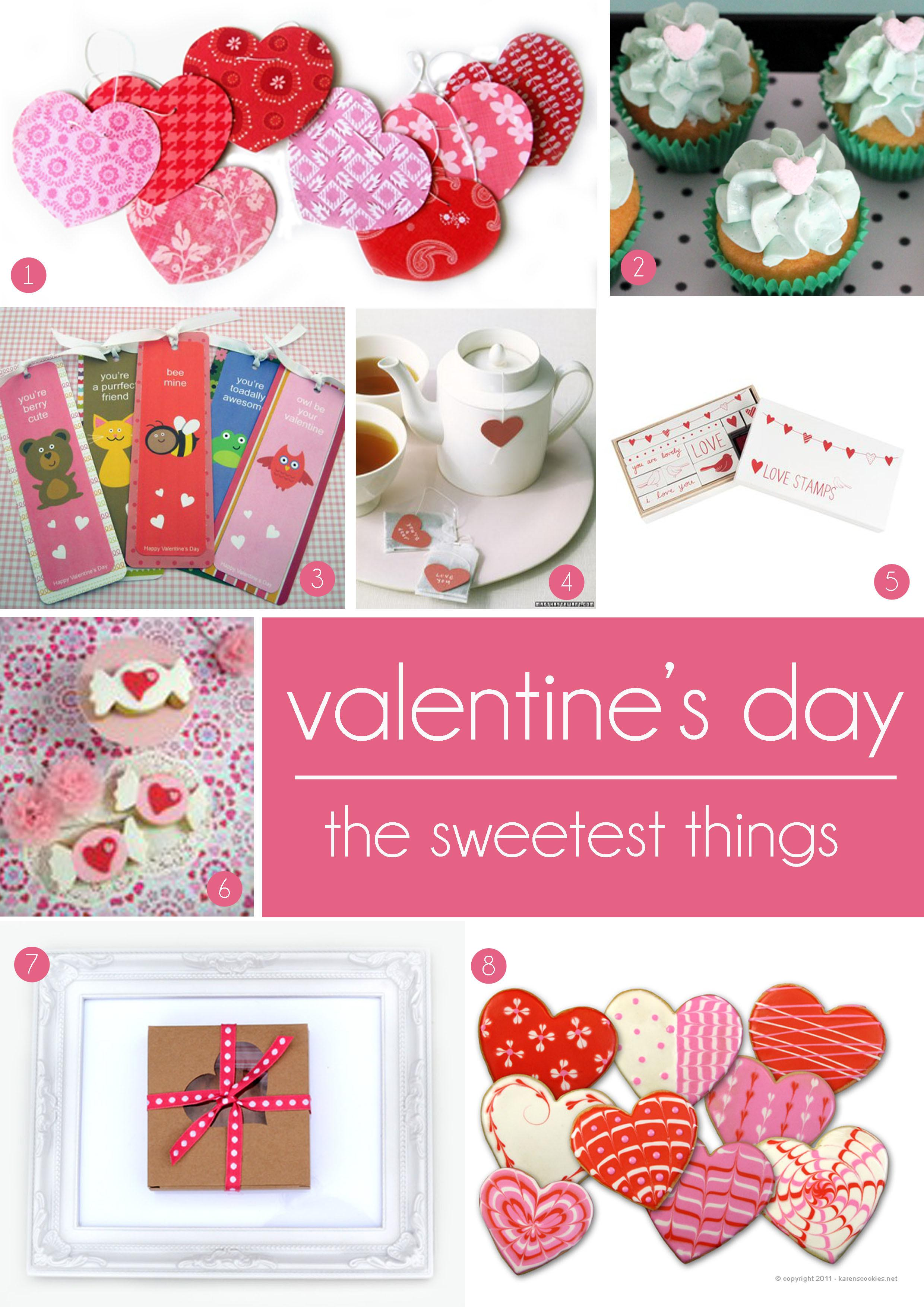 Inspiration Sweetest Things Your Valentine
