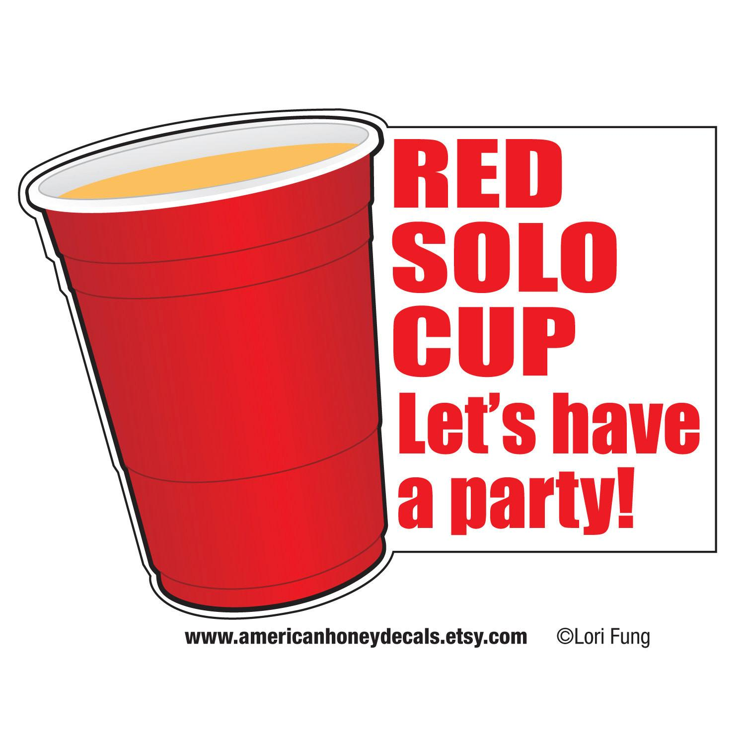 Items Similar Red Solo Cup Let Have Party Decal Etsy